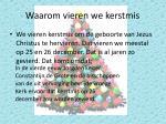 waarom vieren we kerstmis