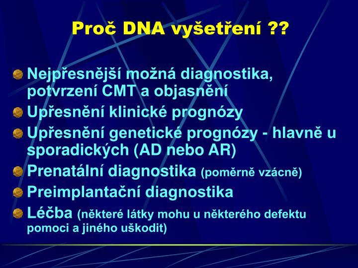 Proč DNA vyšetření ??