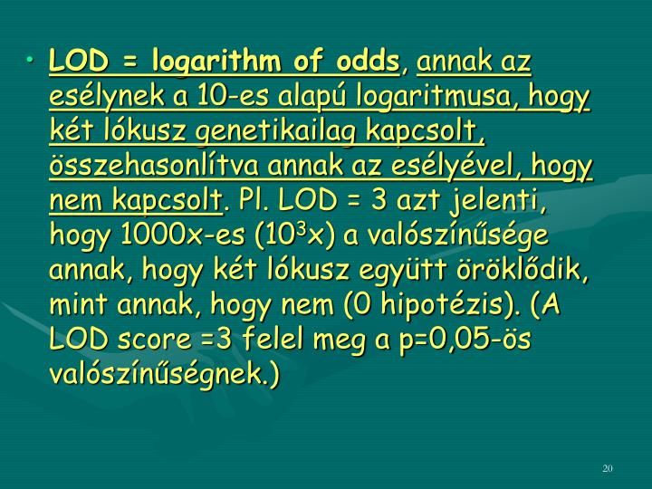 LOD = logarithm of odds
