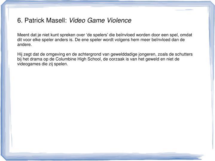 6. Patrick Masell: