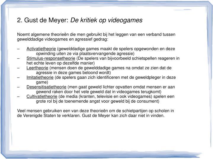 2. Gust de Meyer: