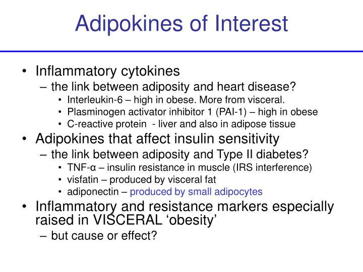 Adipokines of Interest