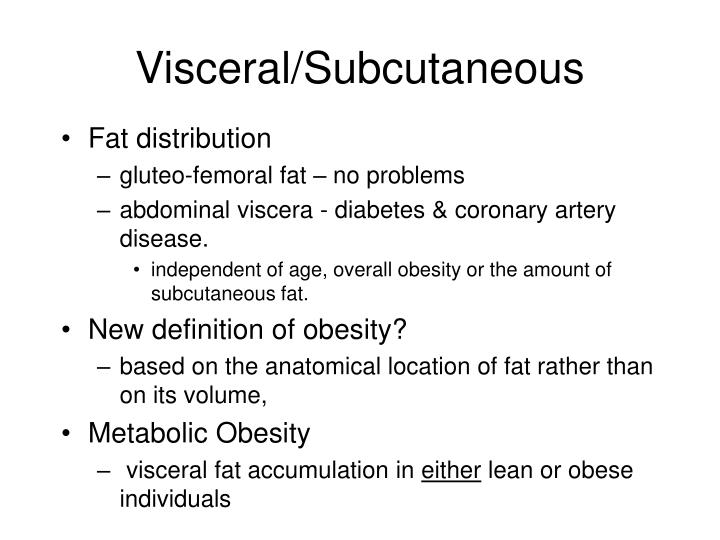 Visceral/Subcutaneous