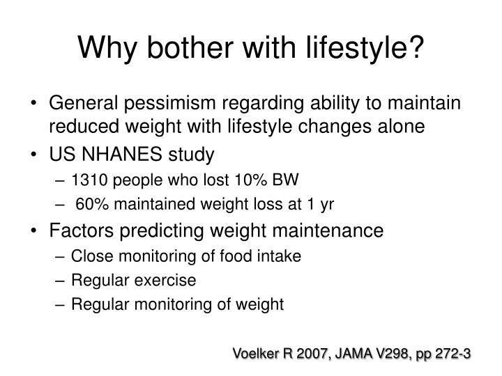 Why bother with lifestyle?