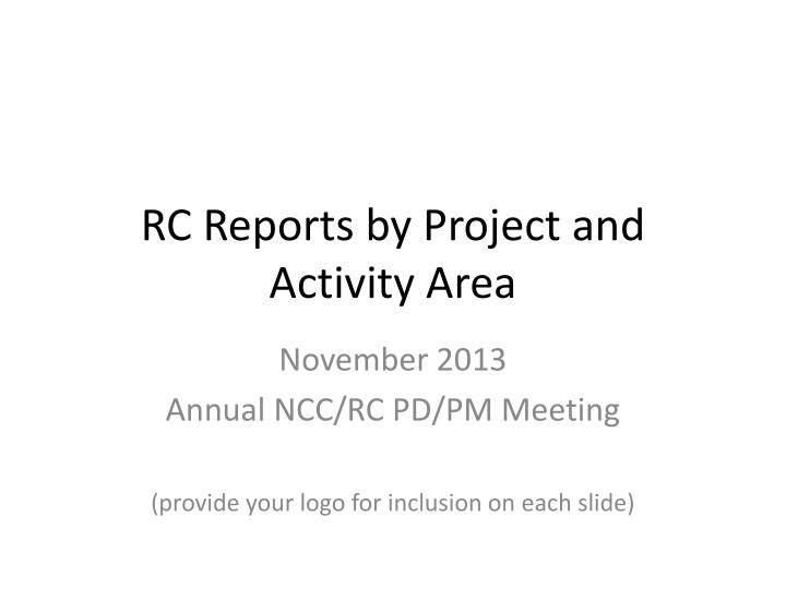 rc reports by project and activity area n.