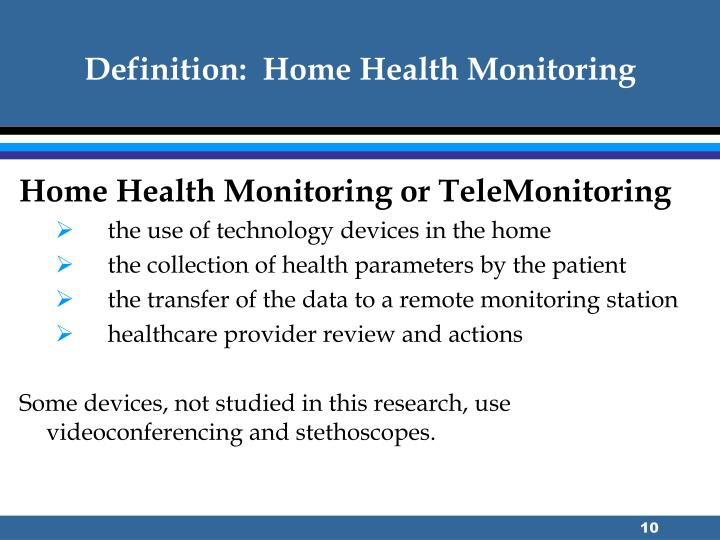 Definition:  Home Health Monitoring