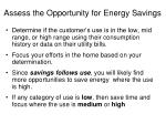assess the opportunity for energy savings