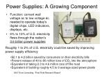 power supplies a growing component