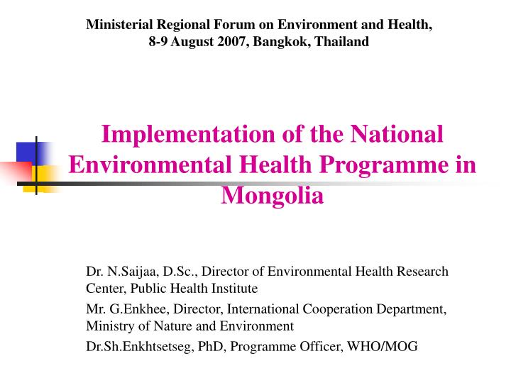 Implementation of the national environmental health programme in mongolia