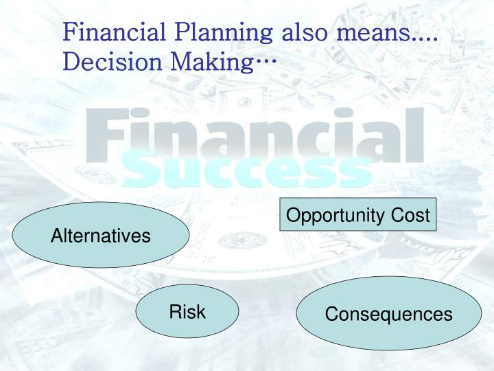 meaning of decision making Advertisements: decision making in management: definition and features – explained introduction: every action of a manager is generally an outcome of a decision.
