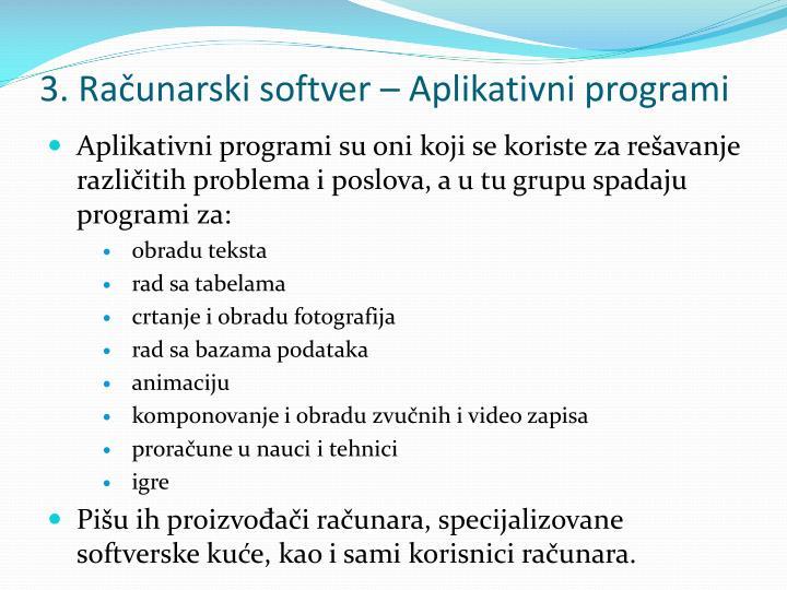 3 ra unarski softver aplikativni programi