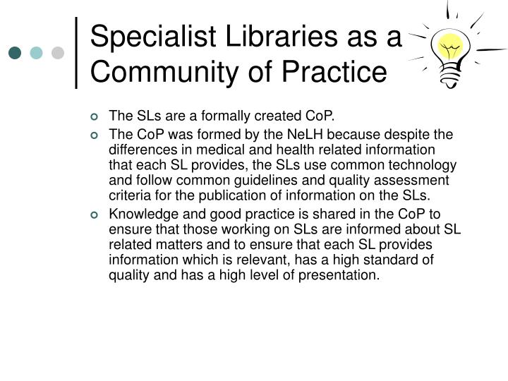 Specialist Libraries as a Community of Practice