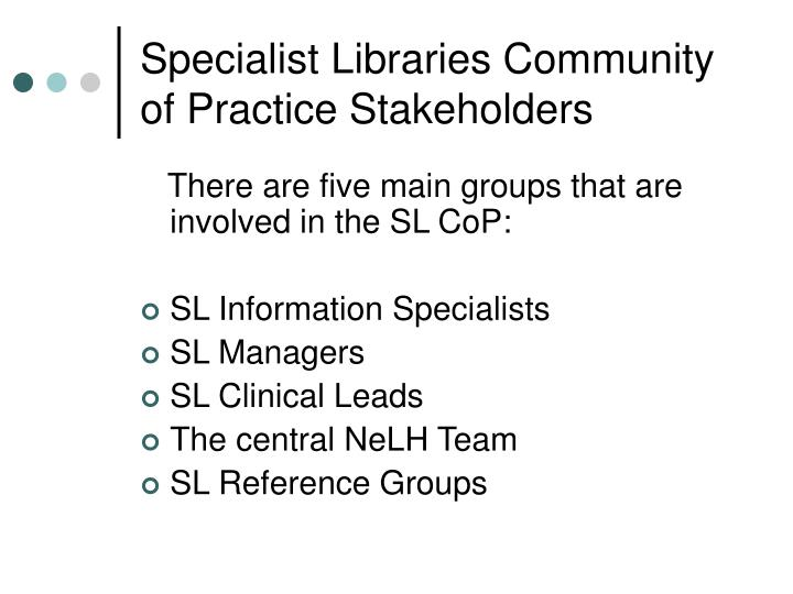 Specialist Libraries Community of Practice Stakeholders