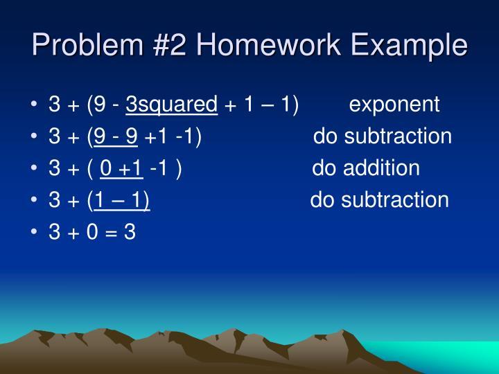 Problem #2 Homework Example