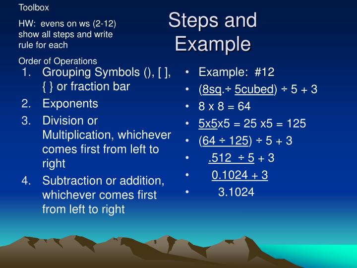 Steps and example