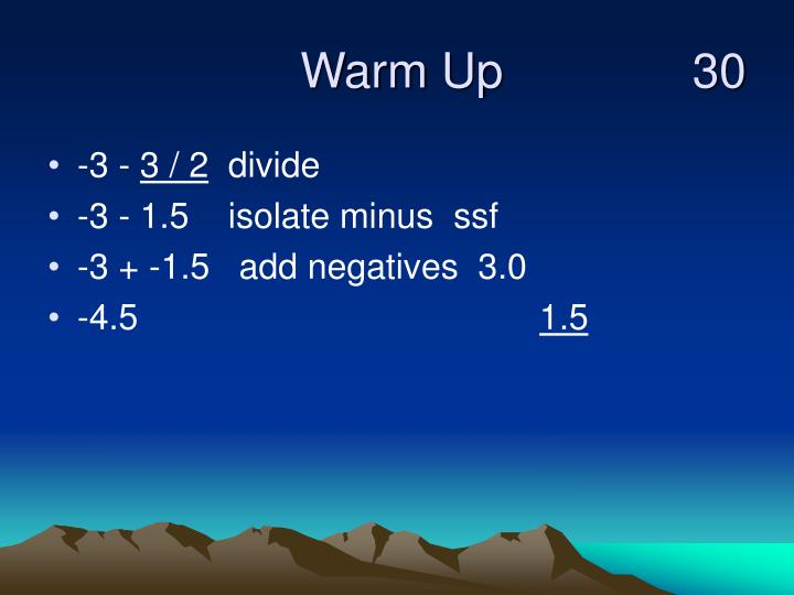 Warm up 30