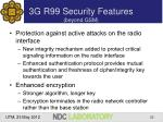 3g r99 security features beyond gsm