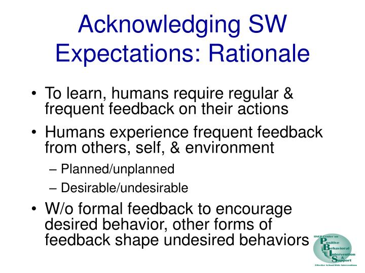 Acknowledging SW Expectations: Rationale