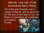 atlantis lost city of the ancients by barry milner1