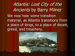 atlantis lost city of the ancients by barry milner2