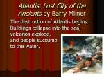 atlantis lost city of the ancients by barry milner3