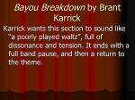 bayou breakdown by brant karrick3