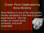crown point celebration by anne mcginty