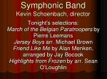 symphonic band kevin schoenbach director