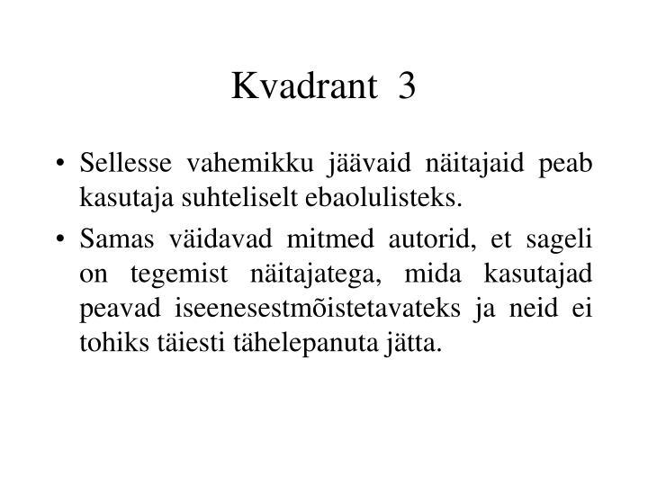 Kvadrant  3