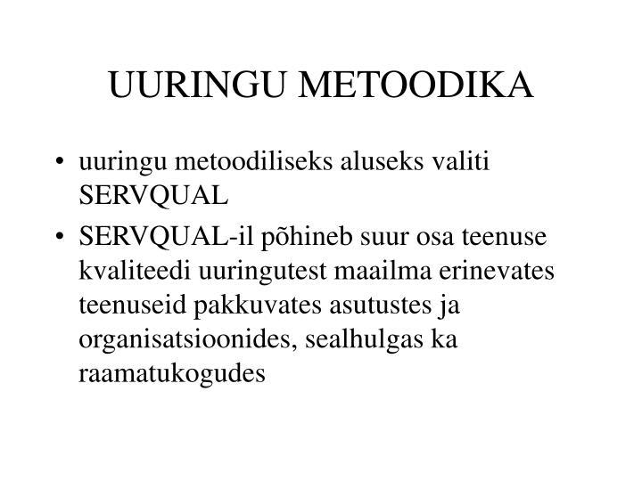 UURINGU METOODIKA