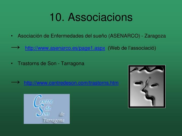 10. Associacions