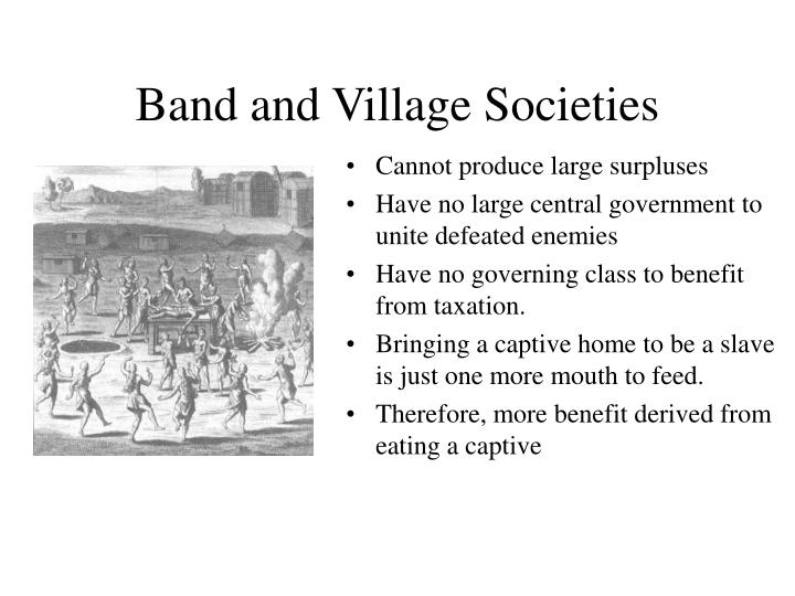 Band and Village Societies