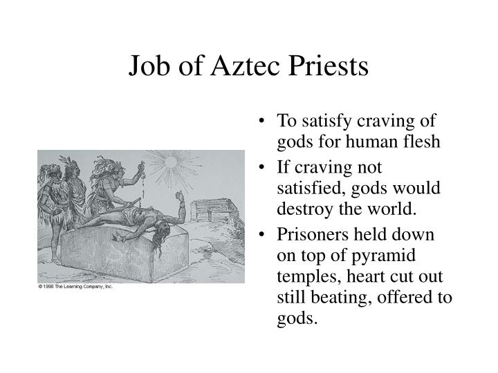 Job of Aztec Priests