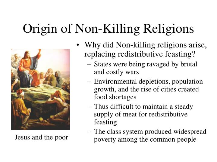 Origin of Non-Killing Religions