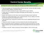 control center benefits