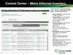control center metro ethernet inventory1