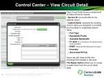 control center view circuit detail