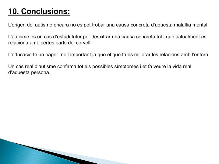 10. Conclusions: