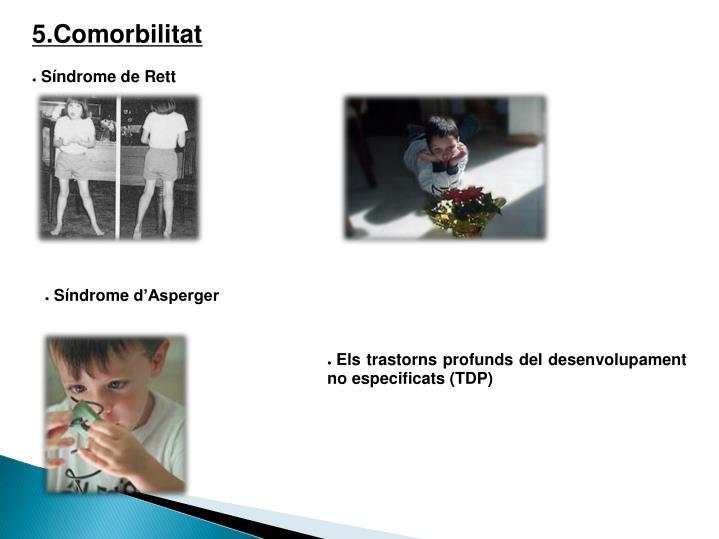 5.Comorbilitat