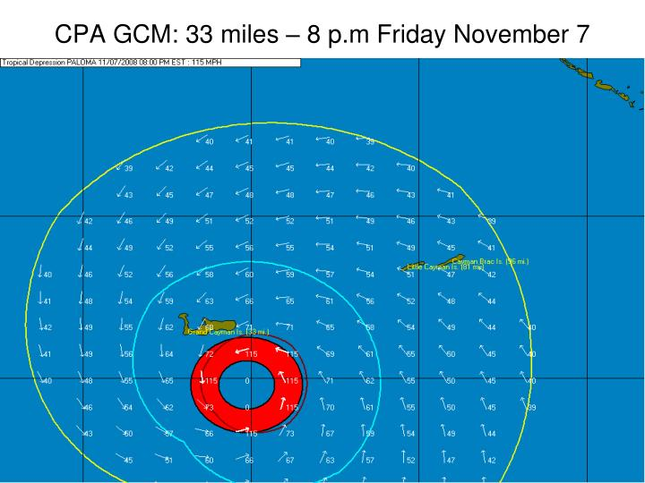 CPA GCM: 33 miles – 8 p.m Friday November 7
