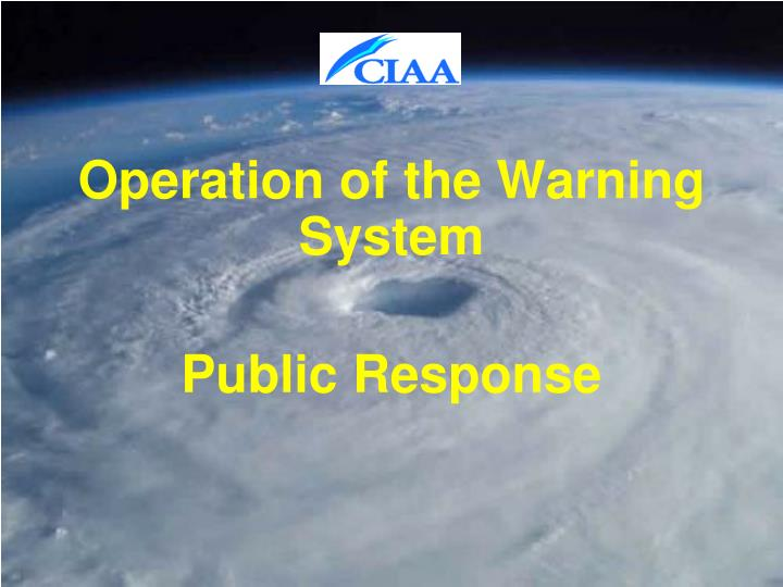 Operation of the Warning System