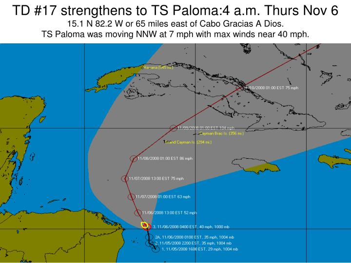 TD #17 strengthens to TS Paloma:4 a.m. Thurs Nov 6