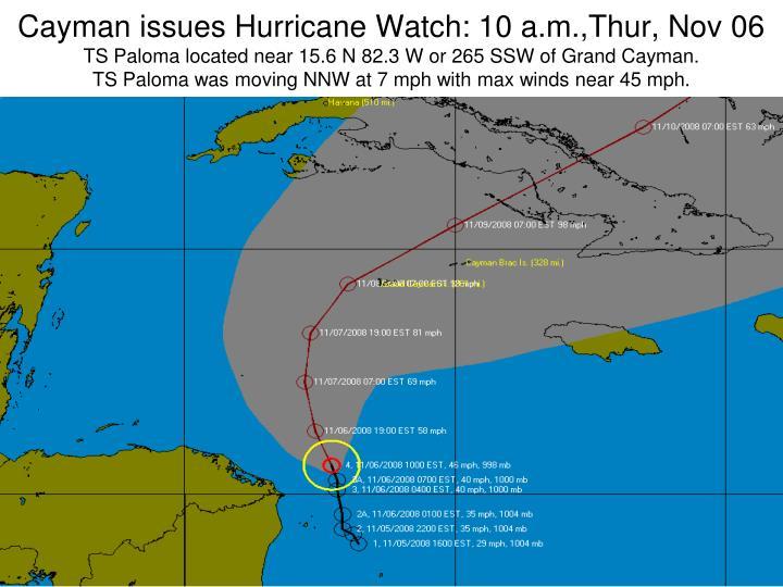 Cayman issues Hurricane Watch: 10 a.m.,Thur, Nov 06