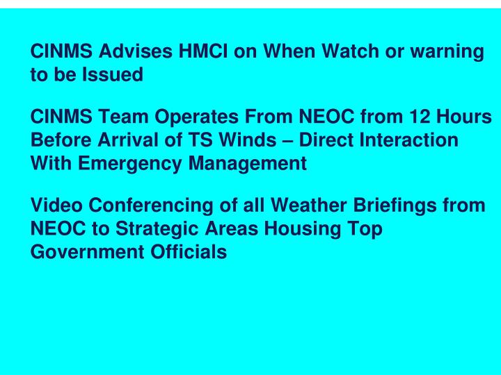 CINMS Advises HMCI on When Watch or warning to be Issued