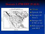 domain 1 0700 dst 25 aug