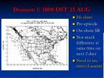 domain 1 1800 dst 23 aug