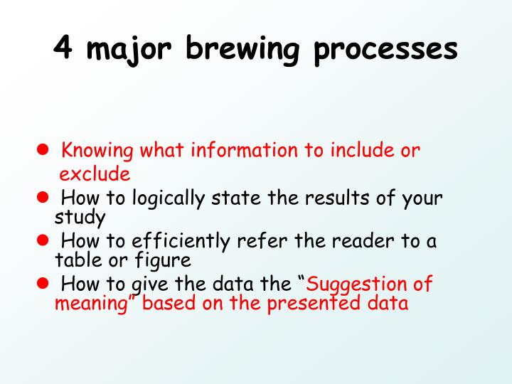4 major brewing processes
