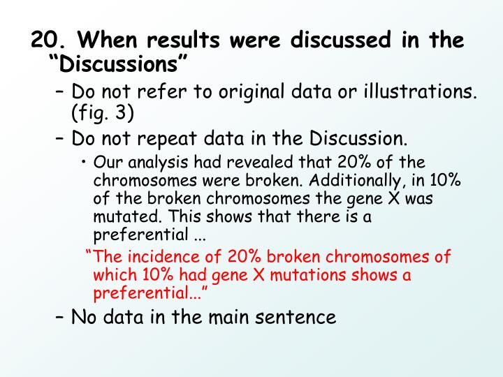 """20. When results were discussed in the """"Discussions"""""""