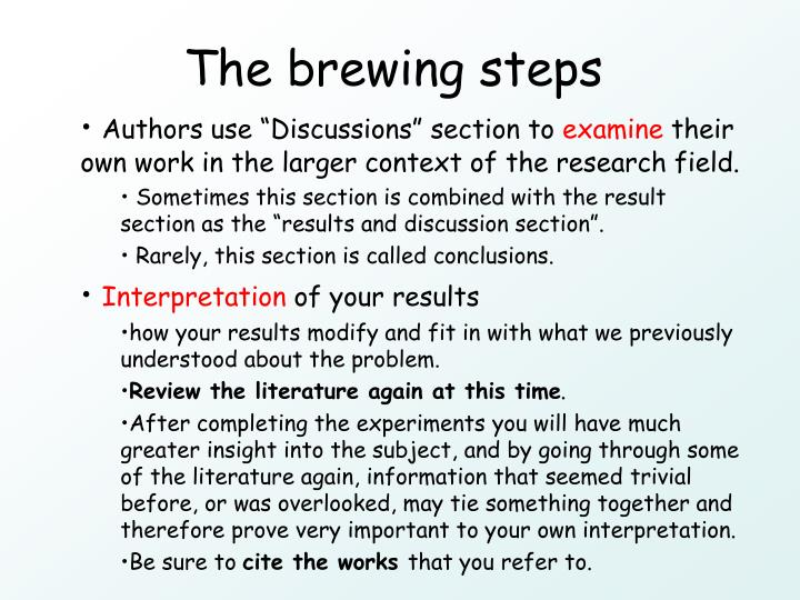 The brewing steps