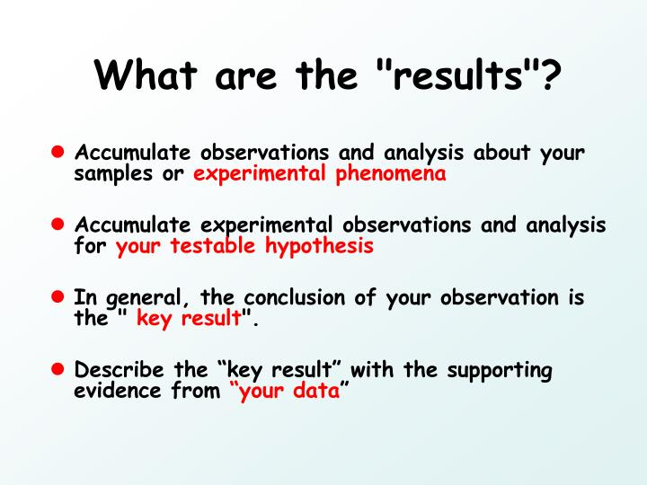 """What are the """"results""""?"""